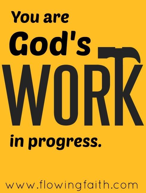 Gods-work-is-progress